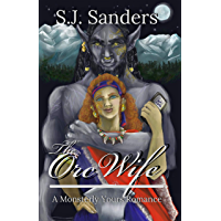 The Orc Wife: A Monsterly Yours Romance (English Edition)
