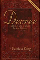 Decree: A thing an it shall be established Paperback