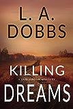 Killing Dreams (A Sam Mason Mystery Book 5)