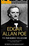 Edgar Allan Poe: The Man Behind the Legend