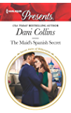 The Maid's Spanish Secret (Secret Heirs of Billionaires) (English Edition)