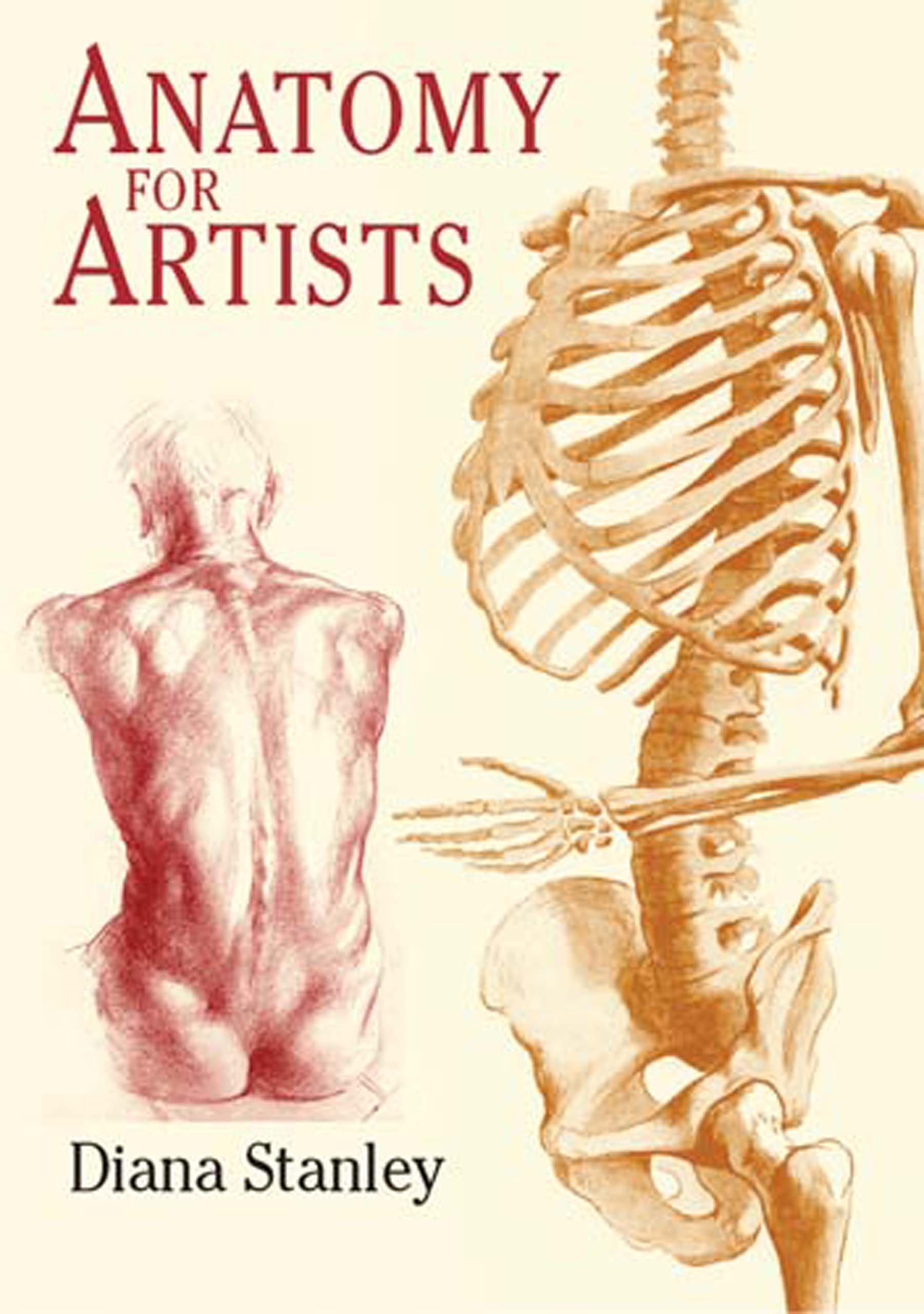 Anatomy for Artists (Dover Anatomy for Artists): Diana Stanley ...