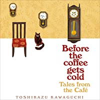 Tales from the Café: Before the Coffee Gets Cold