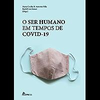 O ser humano em tempos de covid-19