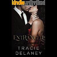 Entranced: A Billionaire Romance (The ROGUES Billionaire Book 1)
