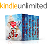 LOVE IS IN THE AIR (6 Inspirational Contemporary Romances)