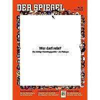 DER SPIEGEL 35/2018: Wer darf rein?