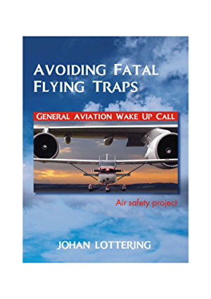 Avoiding Fatal Flying Traps