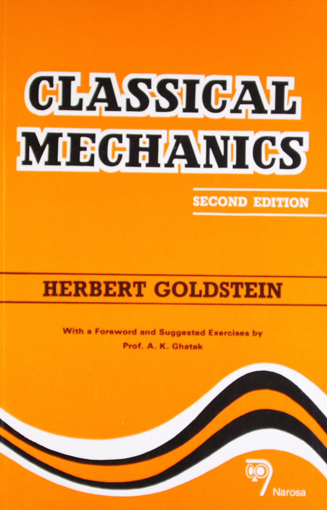 Classical Mechanics [Paperback] [Jan 01, 2001] H  Goldstein: H