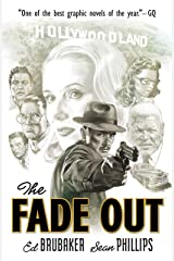 The Fade Out Kindle Edition