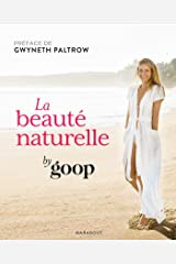 La beauté naturelle par Goop Paperback