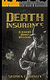 Death Insurance: A Jeremy Dance Mystery (Jeremy Dance Mysteries Book 6)