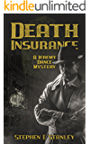 Death Insurance: A Jeremy Dance Mystery (Jeremy Dance Mysteries Book 6)