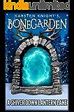 A Shiver Down Lantern Lane (Bonegarden Book 4)