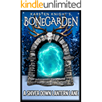 A Shiver Down Lantern Lane (Bonegarden Book 4)