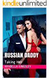 Russian Daddy: Taking Her