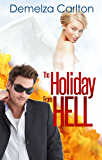 The Holiday From Hell (Mel Goes to Hell Series Book 5) (English Edition)