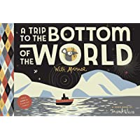 A Trip to the Bottom of the World with Mouse (Trips with Mouse)