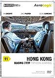 PilotsEYE.tv   HONGKONG  :  DVD  :  Cockpitflug AeroLogic   Boeing 777 F (Cargo)   Typhoon warning   Bonus: Best of KaiTak [Reino Unido]