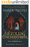 Stolen Enchantress: Beauty and the Beast meets The Pied Piper (Forbidden Forest Book 1)