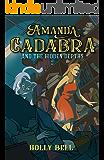 Amanda Cadabra and The Hidden Depths: A humorous British cozy mystery (The Amanda Cadabra Cozy Paranormal Mysteries Book…