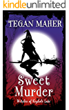Sweet Murder: Witches of Keyhole Lake Mysteries