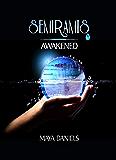 Awakened (Semiramis Book 1)