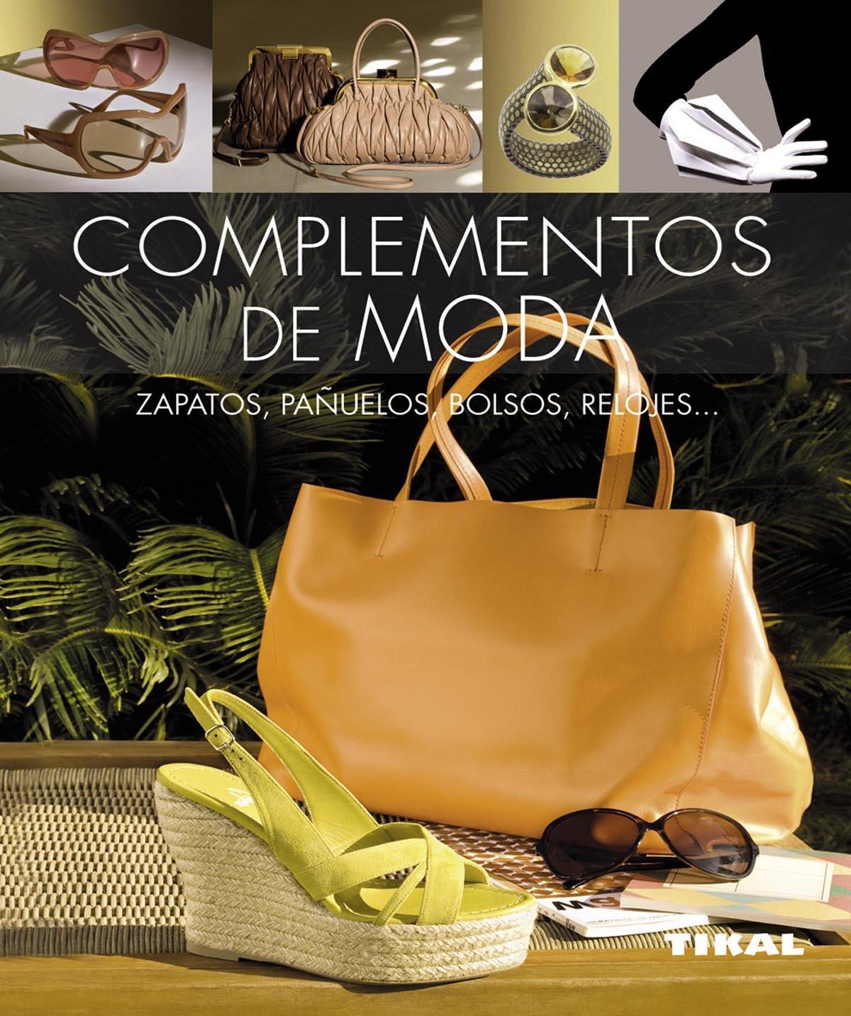 COMPLEMENTOS DE MODA.(PEQUE̱OS TESOROS).(REF.256-015) (Spanish) Paperback Р2015