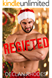 Regifted: A Muscle Man and Nerd Holiday Romance