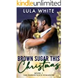 Brown Sugar This Christmas: Book One of Sag Harbor Black Romances