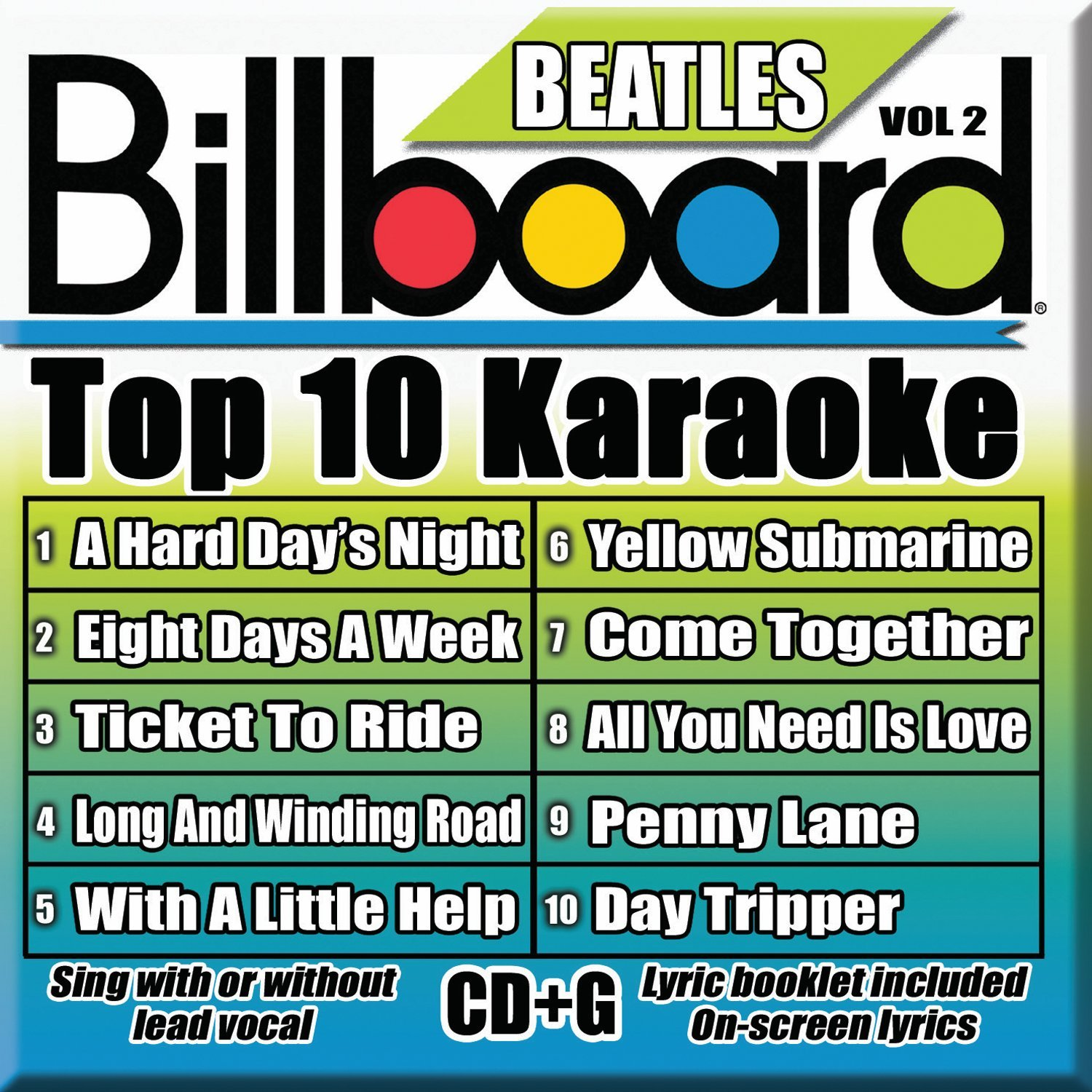 Billboard Karaoke - Billboard Beatles Top 10 Karaoke Vol 2 [10+10-song CD+G] by Sybersound