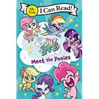 My Little Pony: Pony Life: Meet the Ponies (My First I Can Read)