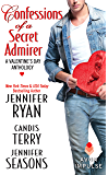 Confessions of a Secret Admirer: A Valentine's Day Anthology (Sweet, Texas)