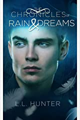 The Chronicles of Rain and Dreams: A Nephilim Universe Book (The Legend of the Archangel 4) Kindle Edition