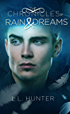 The Chronicles of Rain and Dreams: A Nephilim Universe Book (The Legend of the Archangel 4)