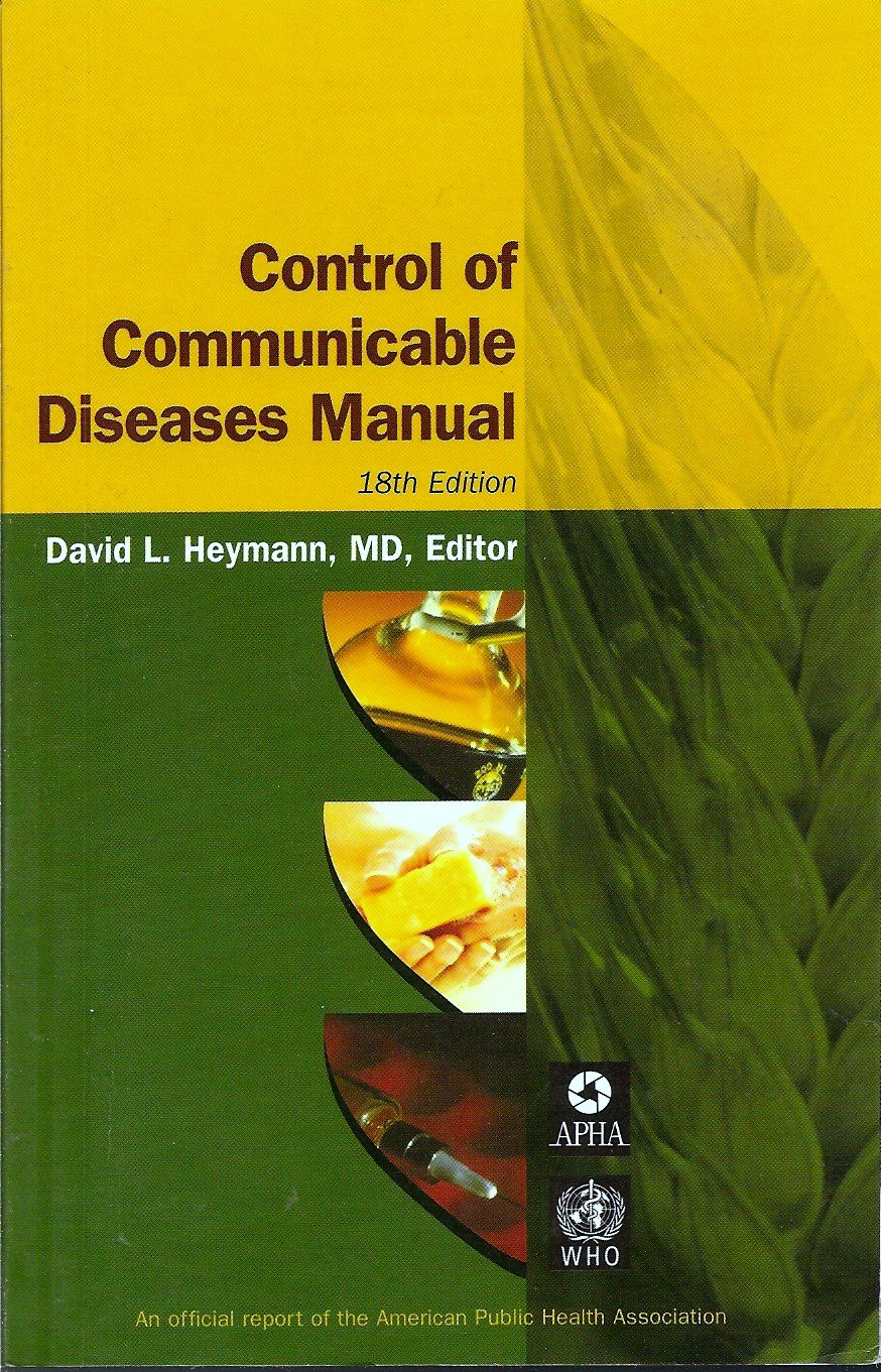 Control of Communicable Diseases Manual 18th Edition: David L. Heymann:  Amazon.com: Books