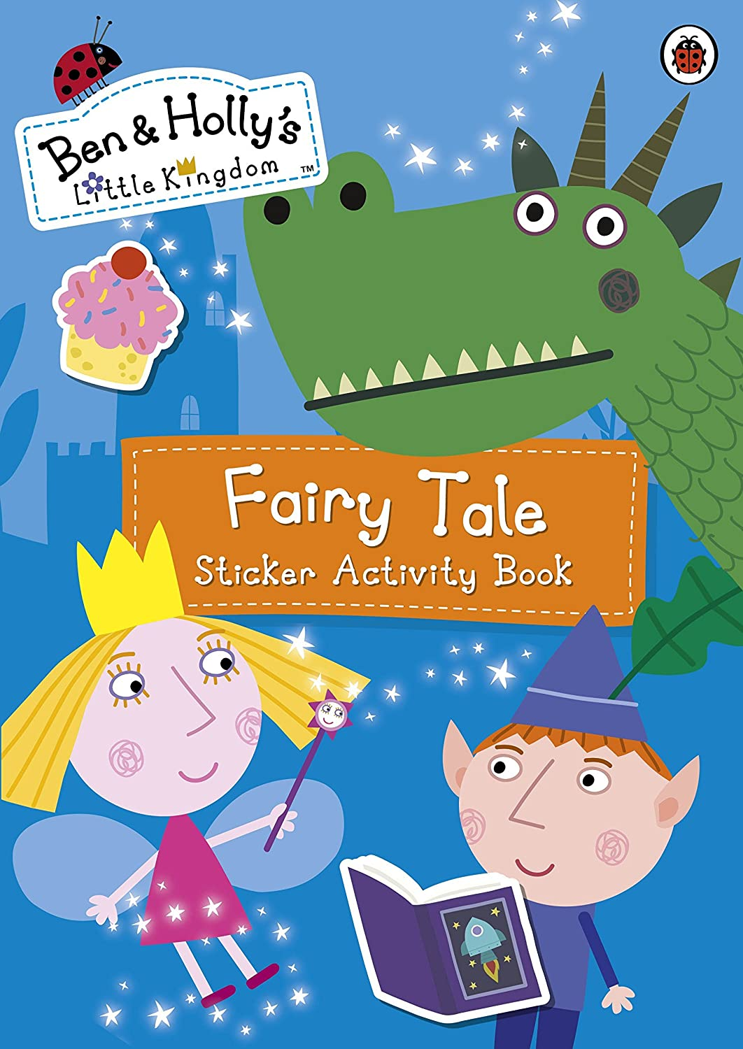 Royal Kingdom Fairy Tale Ben and Hollys Little Kingdom An Oversize Sticker Book for Little Hands Genuine Ben and Hollys