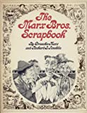 The Marx Bros. Scrapbook / by Groucho Marx and Richard J. Anobile