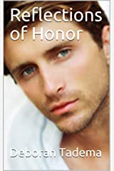 Reflections of Honor (Book Book 7) Kindle Edition