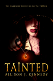 Tainted (Rain Trilogy Book 1)