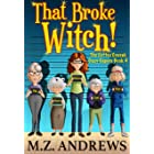 That Broke Witch!: The Coffee Coven's Cozy Capers