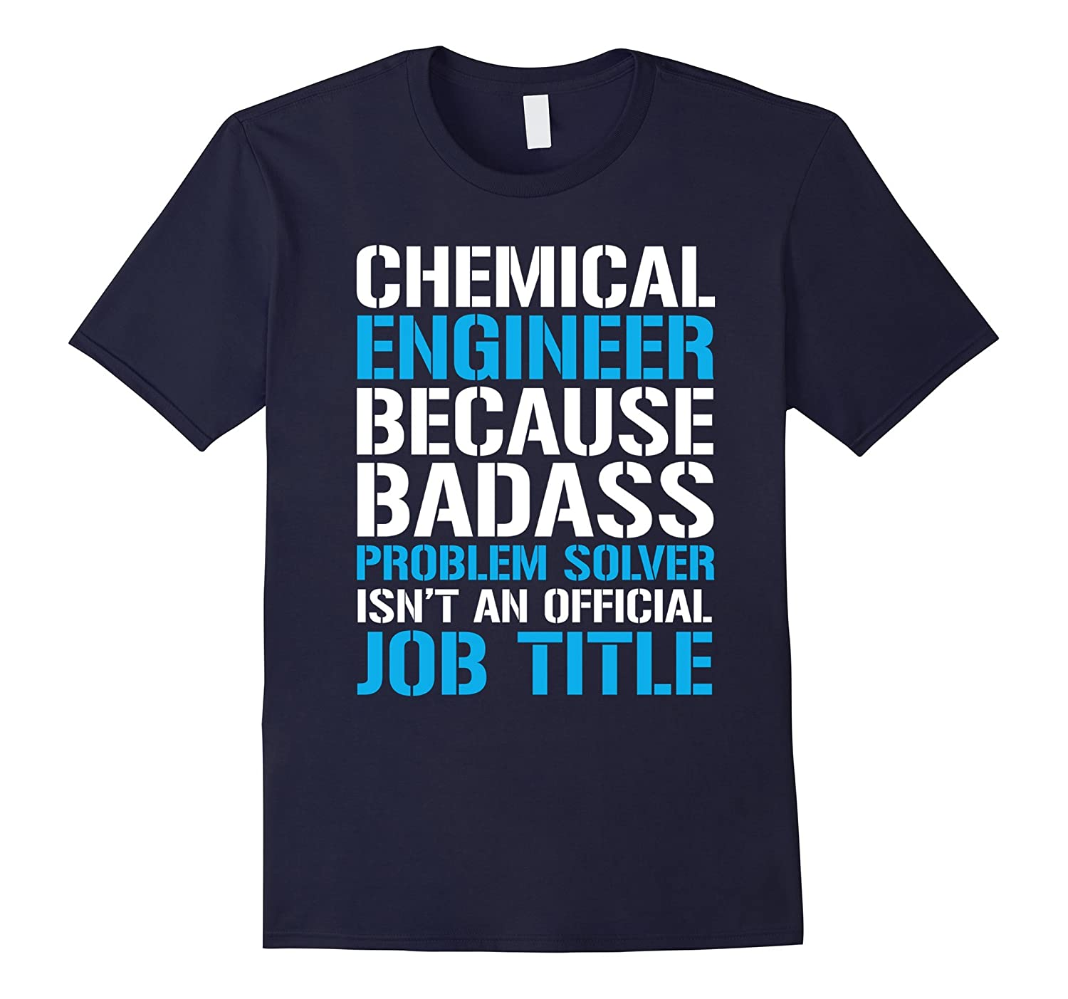 com chemical engineer because badass problem solver tshirt com chemical engineer because badass problem solver tshirt clothing