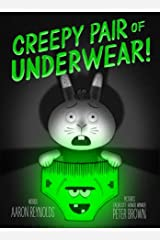 Creepy Pair of Underwear! Kindle Edition