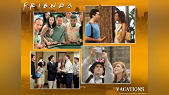 The One with All the Vacations