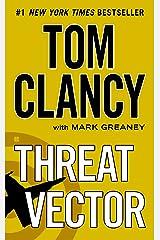 Threat Vector (A Jack Ryan Novel Book 13) Kindle Edition