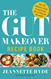 The Gut Makeover Recipe Book (English Edition)
