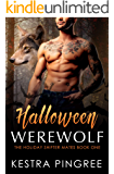 Halloween Werewolf (The Holiday Shifter Mates Book 1)