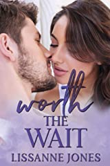 Worth the Wait Kindle Edition