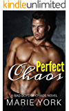 Perfect Chaos (A Bad Boys of Chaos Novel, #1)