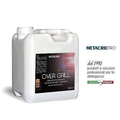 Metacril over Grill 5 L – Desincrustante y desengrasante alta concentrazione para barbacoa y rejillas.